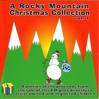 A Rocky Mountain Christmas Collection — сборник