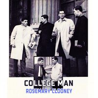 College Man — Rosemary Clooney
