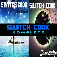 Komplete EP — Switch Cook