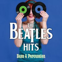 The Brass and Percussion Present: The Beatles' Hits — The Brass And Percussion