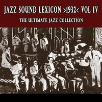 Jazz Sound Lexicon >1932< Vol.4 — сборник