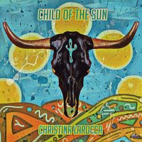 Child of the Sun — Christina LaRocca