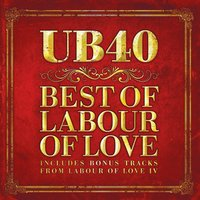 Best Of Labour Of Love — UB40