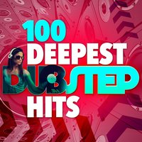 100 Deepest Dubstep Hits — Dubstep Invaders