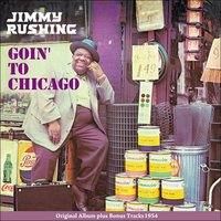 Goin' to Chicago — Jimmy Rushing