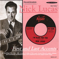 First and Last Accents — Nick Lucas