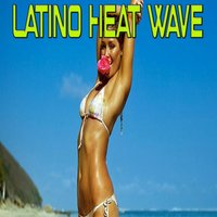 Latino Heat Wave — сборник