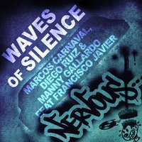 Waves Of Silence — Marcos Carnaval