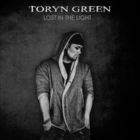 Lost in the Light — Toryn Green