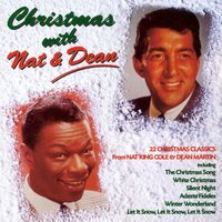 Christmas With Nat And Dean — Dean Martin, Nat King Cole