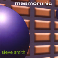 Mesmoronic — Steve Smith