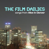 Songs From Alive In Denver — The Film Dailies