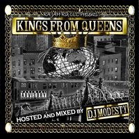 Kings From Queens — DJ Modesty