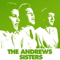 Rum And Coca-Cola — The Andrews Sisters