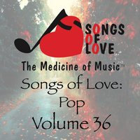 Songs of Love: Pop, Vol. 36 — сборник