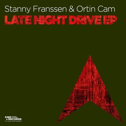Late Night Drive EP — Stanny Franssen, Ortin Cam