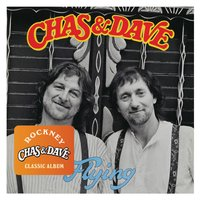 Flying — Chas & Dave