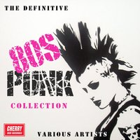 The Definitive 80s Punk Collection — сборник