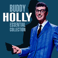 The Essential Collection — Buddy Holly