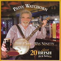 The Craic Was Ninety — Patsy Watchorn