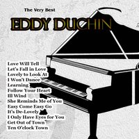 The Very Best: Eddy Duchin — Eddy Duchin