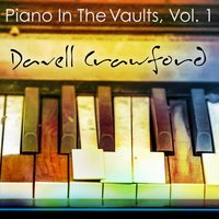 Piano in the Vaults, Vol. 1 — Davell Crawford