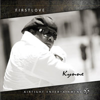 First Love — Kynne