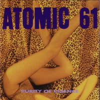 Purity of Essence — Atomic 61