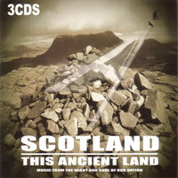 Scotland This Ancient Land — The Scottish Fiddle Orchestra