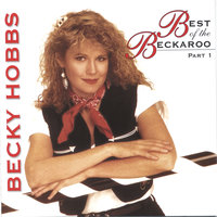 Best of the Beckaroo - Part One — Becky Hobbs