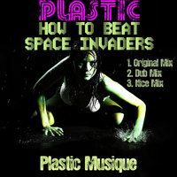 How To Beat Space Invaders — Plastic