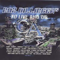 To Live And Die In CA — Daz Dillinger Presents Outlawz, Kurupt, and Various Artists