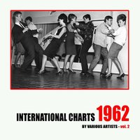 International Charts: 1962, Vol. 2 — сборник