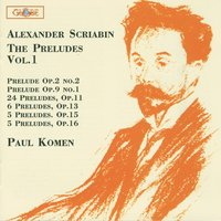 Chopin: The Preludes, Vol. 1 — Paul Komen