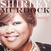 Live: The Journey — Shirley Murdock