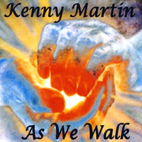As We Walk — KENNY MARTIN