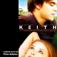 """Keith"" Original Motion Picture Soundtrack — Tree Adams"
