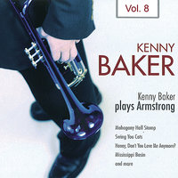 Kenny Baker Plays Armstrong Vol. 8 — Kenny Baker