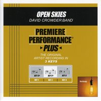 Open Skies (Premiere Performance Plus Track) — David Crowder Band