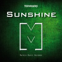 Sunshine — Teenagers