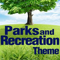 Parks and Recreation — Greatest Soundtracks Ever