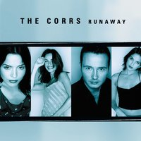 Runaway — The Corrs
