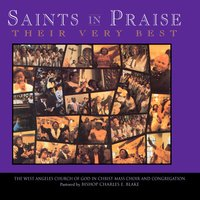 Saints In Praise Collection — West Angeles Cogic Mass Choir And Congregation