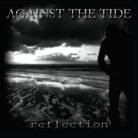 Reflection — Against the Tide