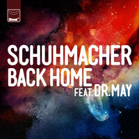 Back Home — Schuhmacher, Dr. May