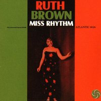 Miss Rhythm — Ruth Brown
