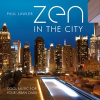 Zen in the City — Paul Lawler