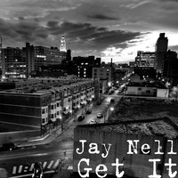 Get It! — Jay Nell