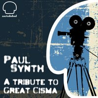 A Tribute to Great Cisma — Paul synth