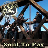 Soul to Pay - Single — Mountain Top Pocket Pickers